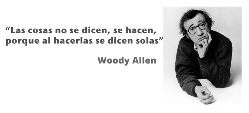 cita-woody-allen-hacer